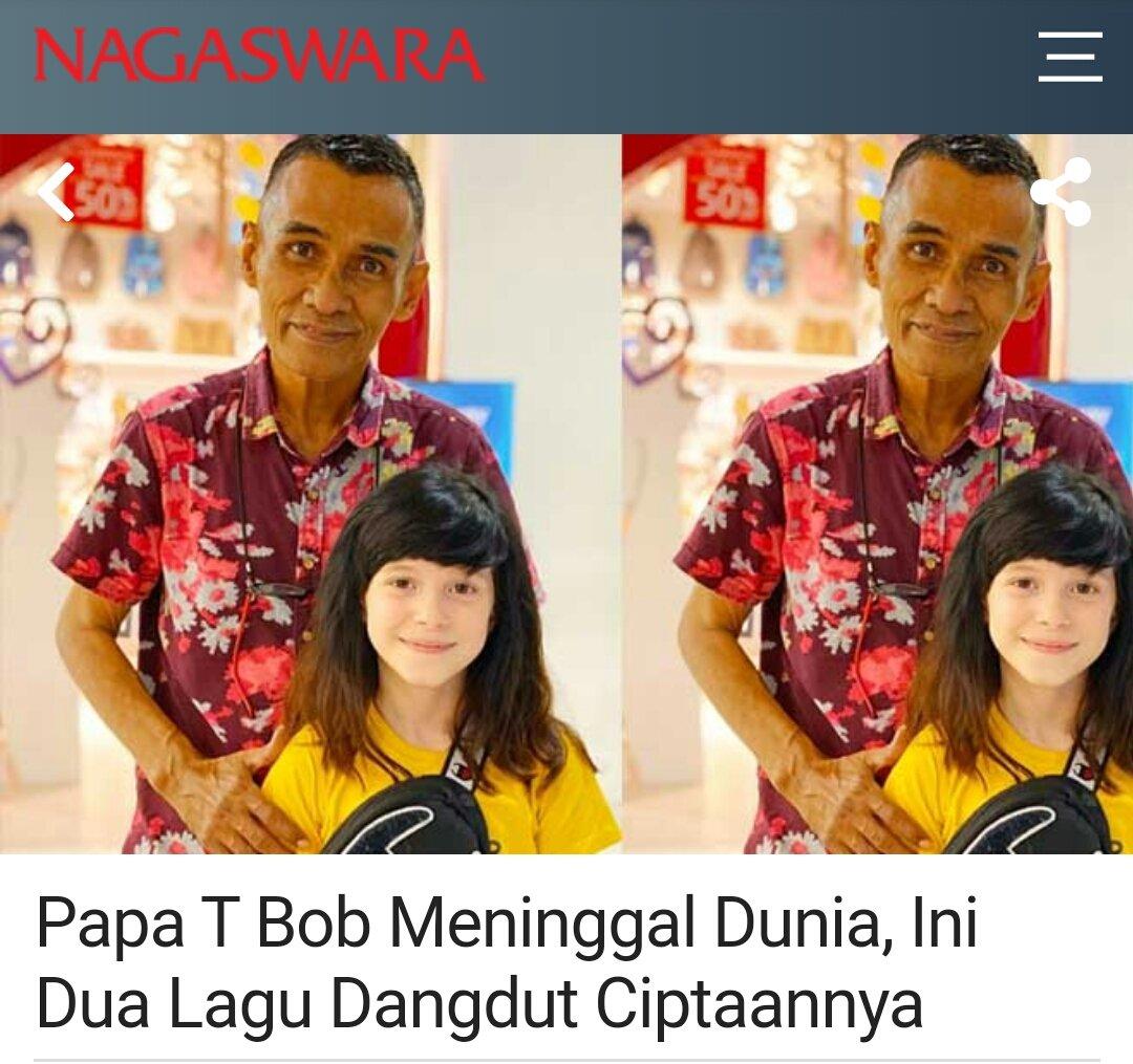Papa T Bob Meninggal Dunia, Ini Dua Lagu Dangdut Ciptaannya - Berita #Nagaswara https://t.co/EH2tVXpAci  👥 @afifyufril_att @andreedahlan1 https://t.co/o3fePqmBrf