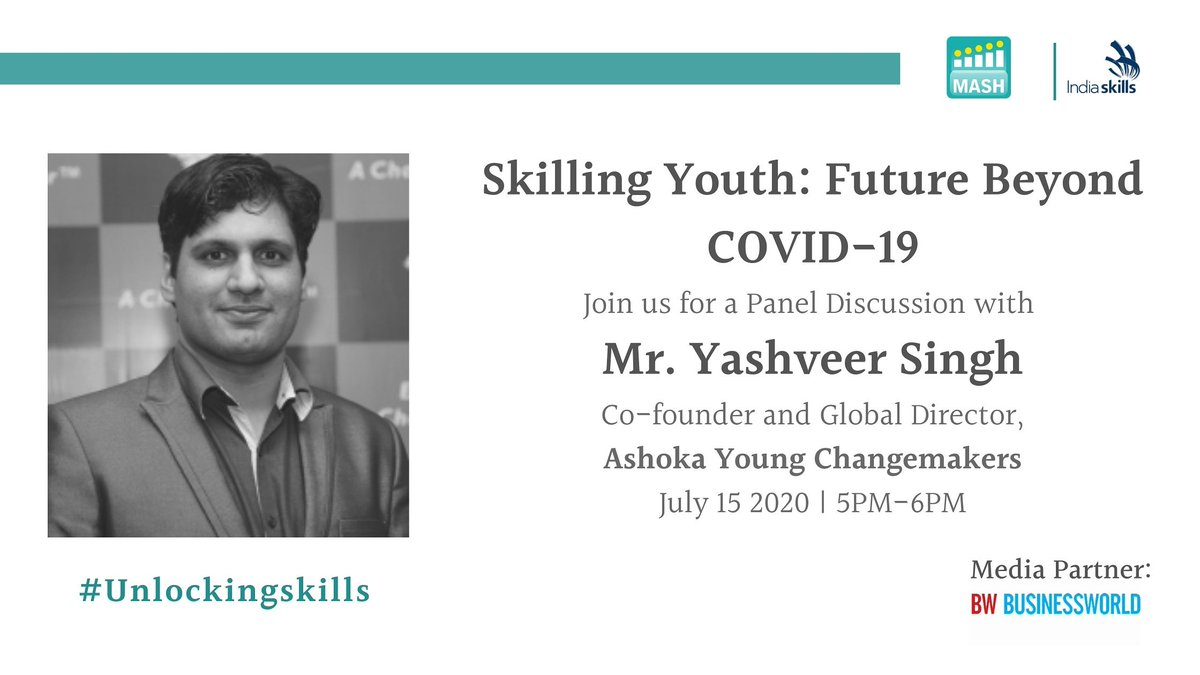 We would like to present to you our first panelist Mr @yashveer887. Yashveer leads the Ashoka Young Changemakers program at Ashoka Innovators for the Public, world's largest network of social entrepreneurs & innovators. #unlockingskills https://t.co/XW6XaYq3lc