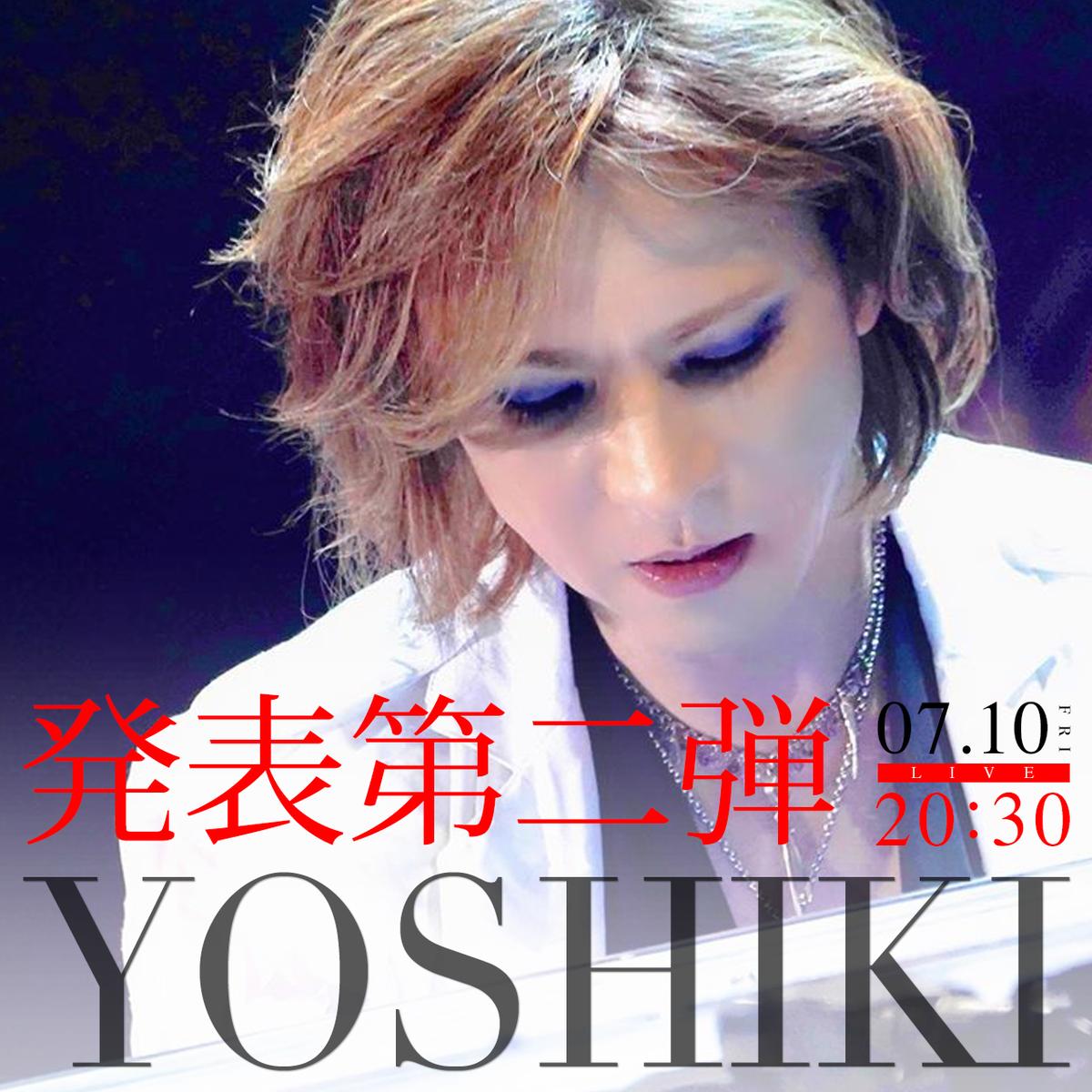 【今夜20時30分~生放送】#YOSHIKI #LA からセルフ配信 PART7「発表第二弾」Japan → International→ @YoshikiOfficial