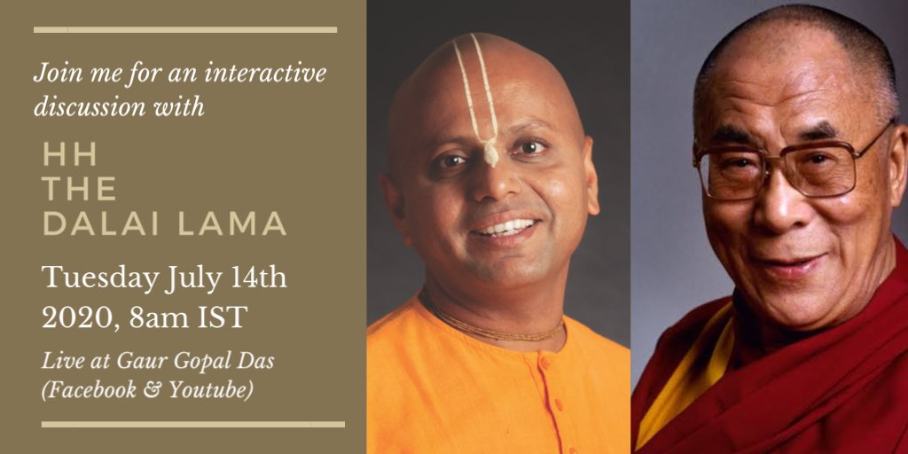 Join me for an interactive discussion with HH The @DalaiLama on Tuesday 14th July 2020, 8am IST. Live at Gaur Gopal Das (Facebook & YouTube)