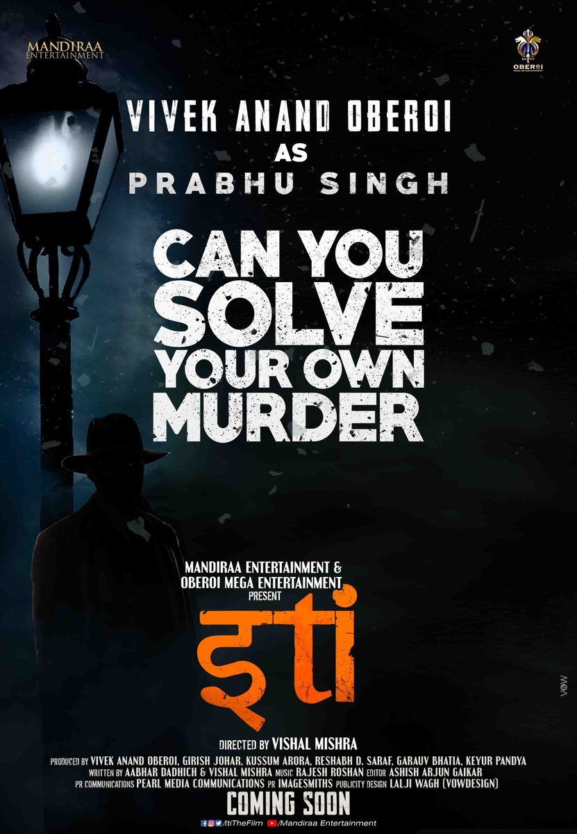 The wait is finally over! Presenting our very own #VivekAsPrabhuSingh in #Iti - #CanYouSolveYourOwnMurder, a sleek whodunit thriller. Directed by @mishravishal and produced by @mandiraa_ent and @vivekoberois Oberoi Mega Ent. @girishjohar #PrernaVArora @IKussum #PrabhuSingh
