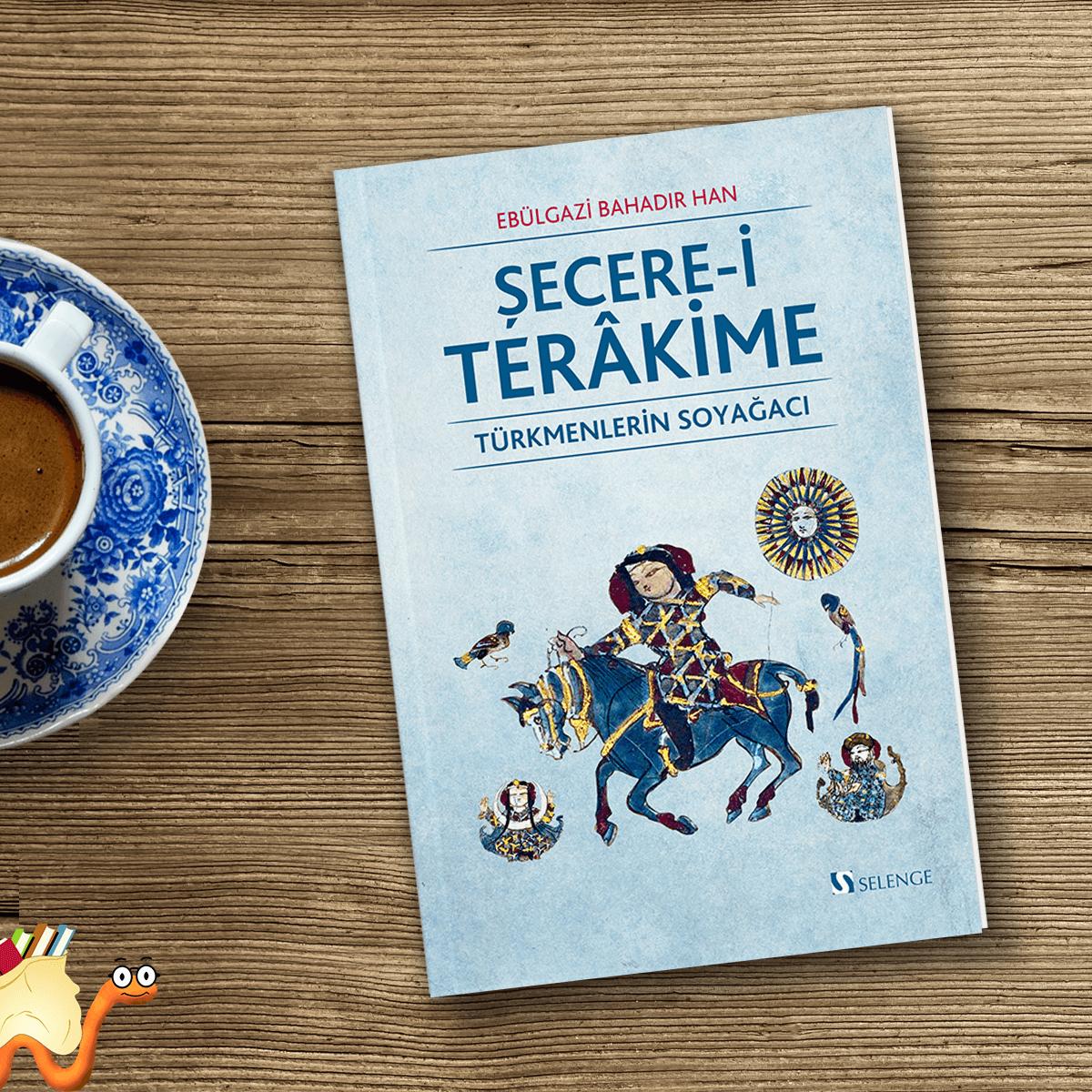 """""""Şecere-i Terâkime, Ebülgazi Bahadır Han'ın akıcı, zengin ve renkli üslûbu ile XVII. yüzyıl Çağatay Türkçesinin eşsiz bir örneğini sunmaktadır."""" 📕 Kitabı incelemek için👉 https://t.co/qZuDJqfcdP #kitap #kitapyurdu @selengeyayinevi https://t.co/abxzdvDLoh"""