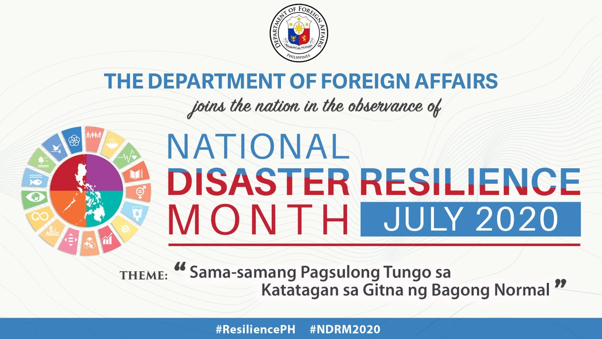"""The DFA, along with its Foreign Service Posts worldwide, joins the NDRRMC in the observance of National Disaster Resilience Month, with a theme: """"Sama-samang Pagsulong Tungo sa Katatagan sa Gitna ng Bagong Normal"""".  #DFAinACTION #ResiliencePH #NDRM2020 https://t.co/mP6Kt15hdv"""
