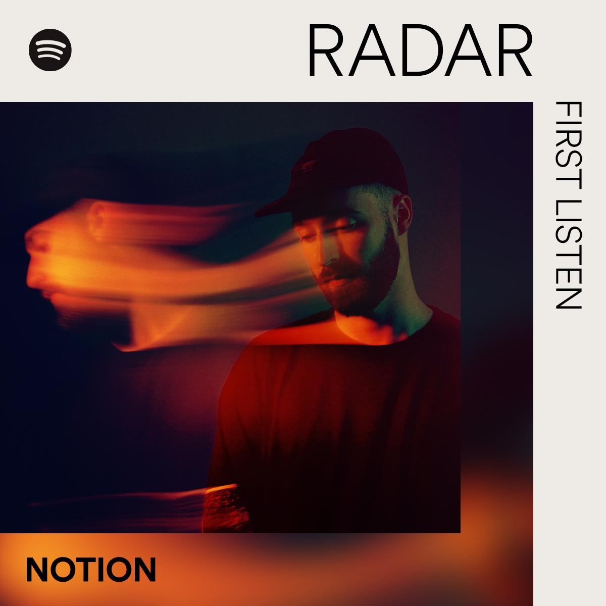 BURNING 🔥, the new track from @NotionDJ is this week's #RADAR: First Listen spoti.fi/FirstListen