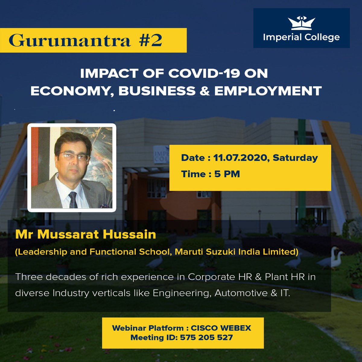 We are extremely glad to announce another exciting #Gurumantra session by, Mr Mussarat Hussain, who will be addressing some important industry insights and will help us understand the economical impact of the #COVID__19 crisis. #WeAreImperial #education #economy #industryexpertpic.twitter.com/tXVCzDYeTb
