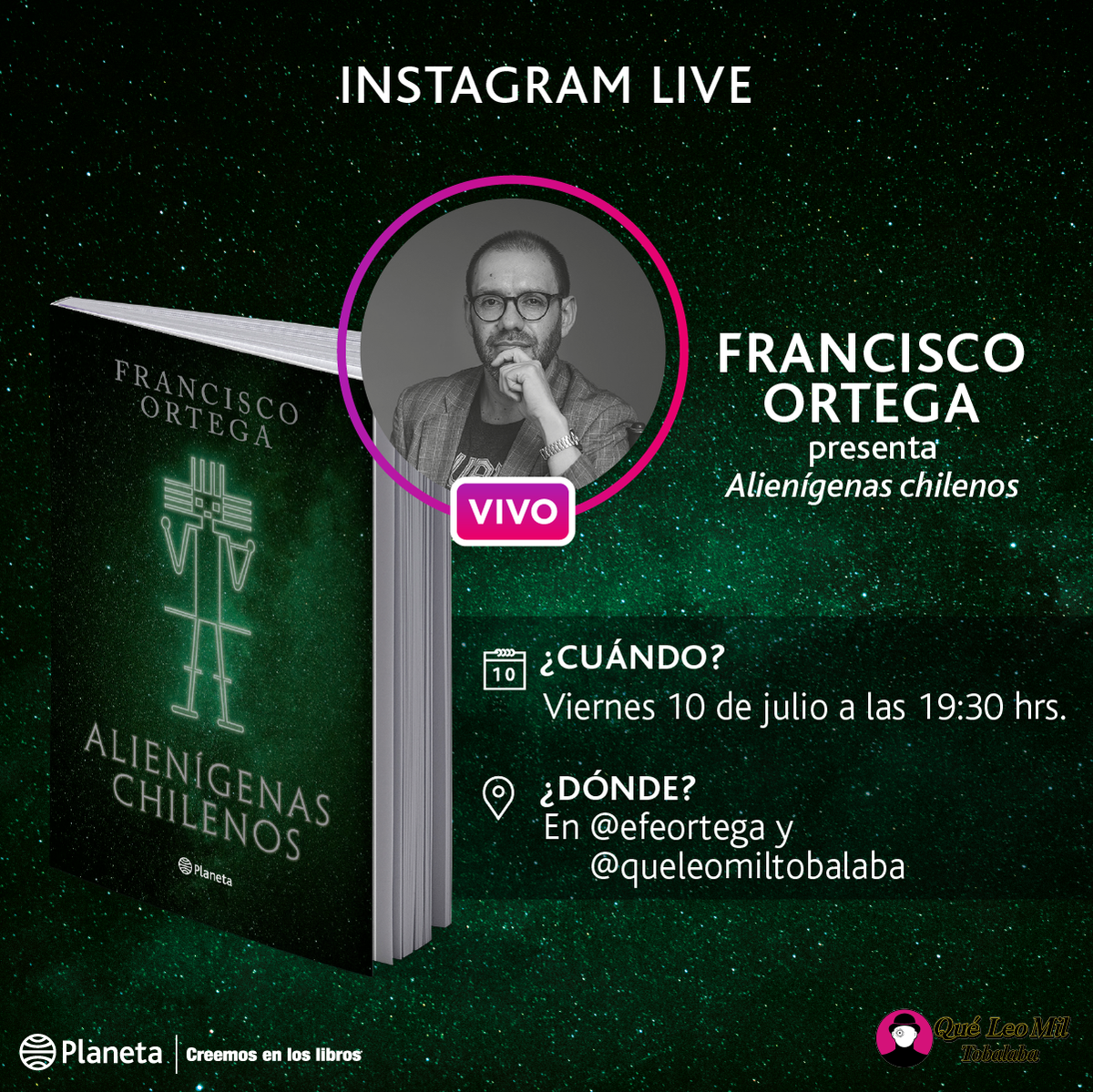 HOY a las 19:30 hrs. en IG Live: @efeortega conversa con librería Qué leo Mil Tobalaba sobre su último libro Alienígenas Chilenos. #KeepReadingEnCasa #CreemosEnLosLibros #AutoresPlanetapic.twitter.com/Xnbiz89wr3