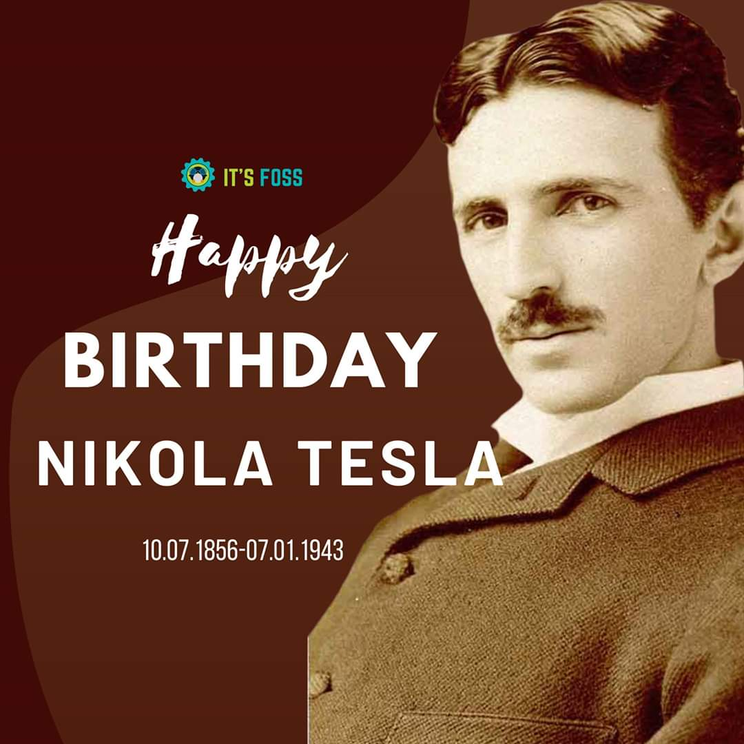 Happy birthday Nikola Tesla... the greatest geek ever  Long before the advent if #opensource this guy made his research open in true sense.   Respect  <br>http://pic.twitter.com/MTAW18WKQA