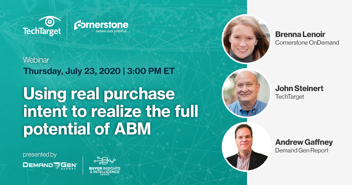 #Webinar: How @CornerstoneInc leverages #IntentData and real buying group activity to maximize revenue impact within key accounts.   Save your seat ➡️ https://t.co/2aDDwyadA4 #bii20  💬 Hear from: Brenna Lenoir, @TechTargetCMO & @agaffney, @DG_Report https://t.co/o8jgxM24SH