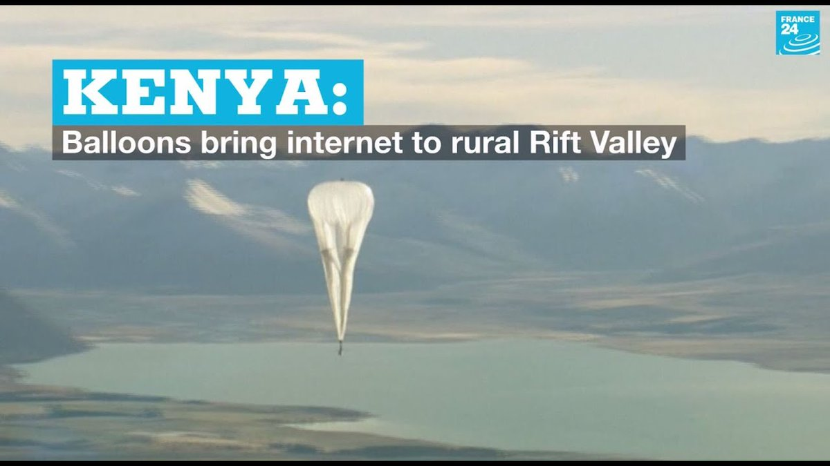 ?? Kenya: Balloons bring internet to rural Rift Valley