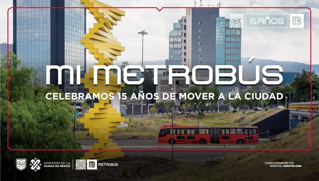 #MovilidadCDMX Gracias por acompañarnos en estos 15 años #MiMetrobús #MiCiudad. 😃 https://t.co/6mo04SrggG