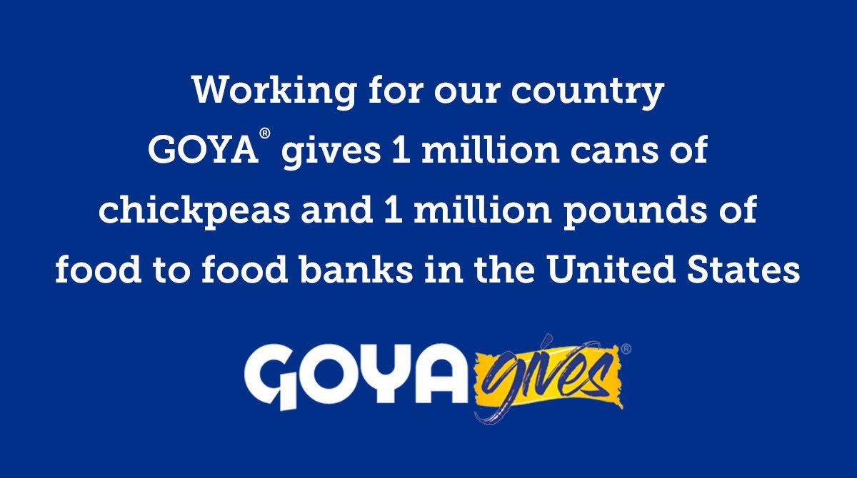 Goya continues to work for the prosperity & education of our country! #GOYAGIVES two million pounds of food to food banks across the nation who are in desperate need of food for families impacted by COVID19.