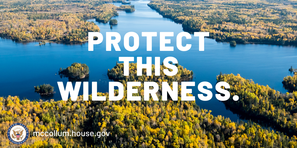 In this bill, I've included a measure that prohibits any funds from being used to review or approve a mine plan in the Rainy River Watershed. Some places are simply too precious to mine – we shouldn't put the Boundary Waters at risk. #SaveThisWilderness #BWCA https://t.co/EPZ9h0yVa4