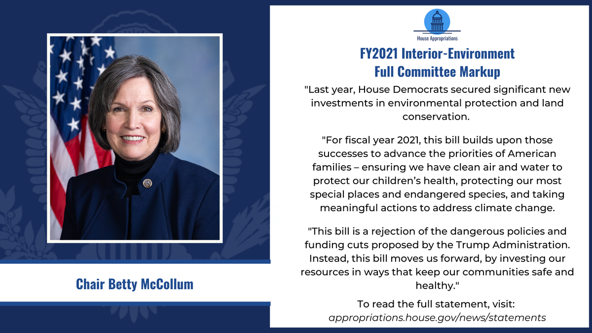 READ: @AppropsDems Subcommittee Chair @BettyMcCollum04's opening statement at the full committee markup of the FY21 Interior-Environment government funding bill: https://t.co/BGLRvYPTeP https://t.co/ujjAIdaxvI