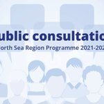 SHARE YOUR THOUGHTS: The public consultation for the the future North Sea Region Programme 2021-2027 is now open! https://t.co/ZLkg5n0Tyw