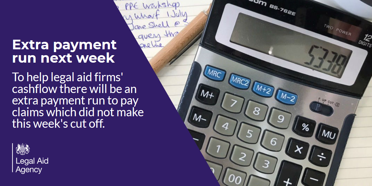 We're running an extra in-week payment run next week for #LegalAid firms.   This will allow us to pay any claims which did not make the cut off for this week's payment run. These will be paid by 17 July.  The usual payment dates can be found here:  https://t.co/c652eMpfrc https://t.co/wleRHFXNdv
