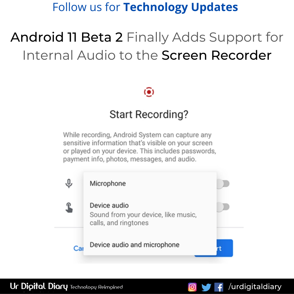 You can now record device audio while screen recording in Android 11.  Follow us for Tech Updates #Android  #android11os #Video  #videorecording #screenrecording #androidphone #urdigitaldiary #TechNews #technologynewspic.twitter.com/BddI4lHS7d