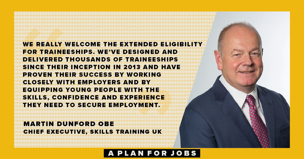 """The Chancellor has made the right choice in making this massive investment in traineeships"" Martin Dunford OBE, @SkillsTrain_UK https://t.co/L8RYM9MmU4"