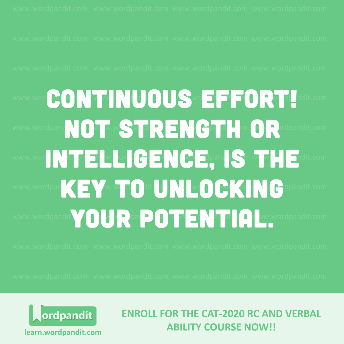 Continuous effort! not strength or intelligence, is the key to unlocking your potential.  #motivation #wordpandit #quotesdaily #examprep #bank #ssc #ipmat #mba #pgdbm #iims #varc #rc #cat2020 #gmat #gre #mbaprep #motivationalquote #nevergiveuppic.twitter.com/AdhmbH8N37