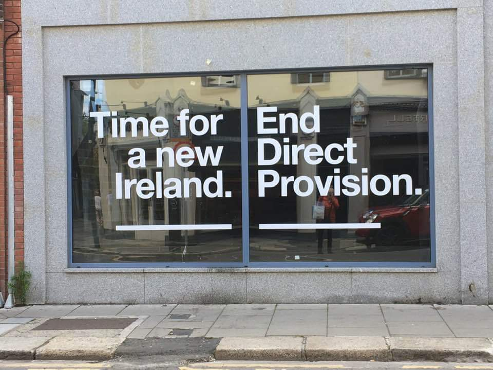 Stolen from @RonitLentin taken in Dublin: Time for a new Ireland. #EndDirectProvision