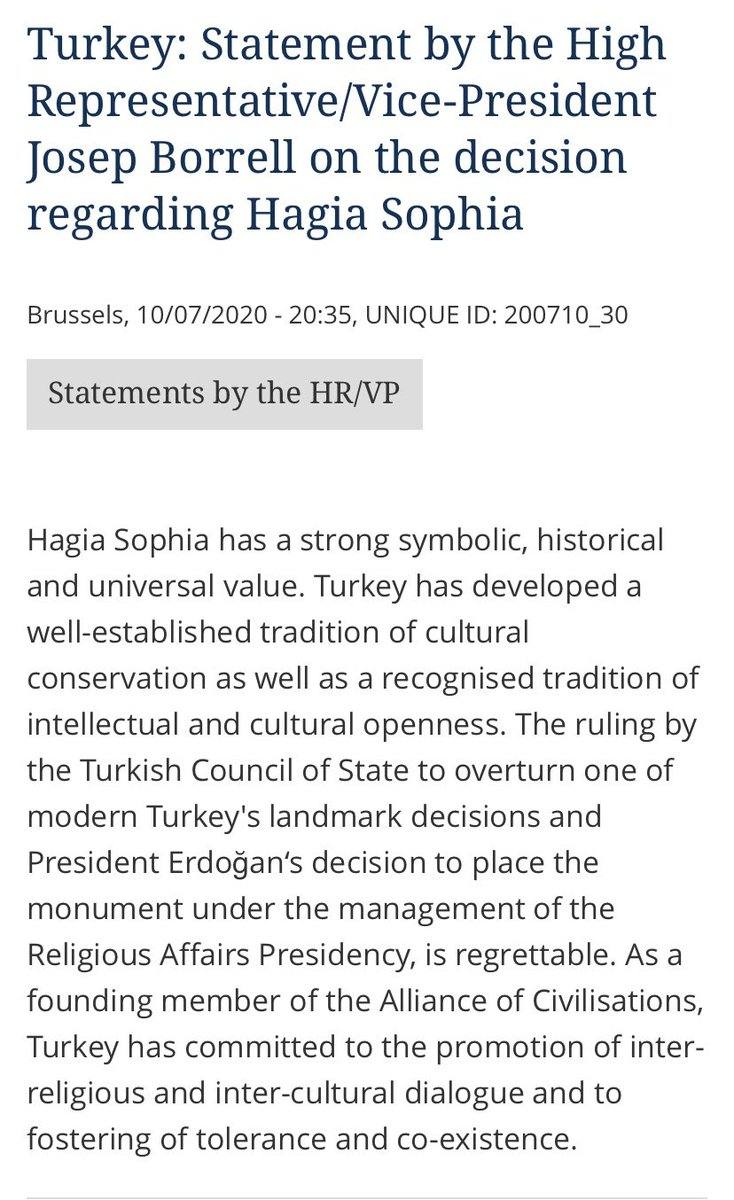 Ruling by Council of State & decision by @RTErdogan on #HagiaSophiaMosque is regrettable. 🇹🇷 as founding member of Alliance of Civilisations @UNAOC has committed to promote inter-religious, inter-cultural dialogue, fostering tolerance & co-existence https://t.co/UWddWceppL https://t.co/gdQxZnl4IQ