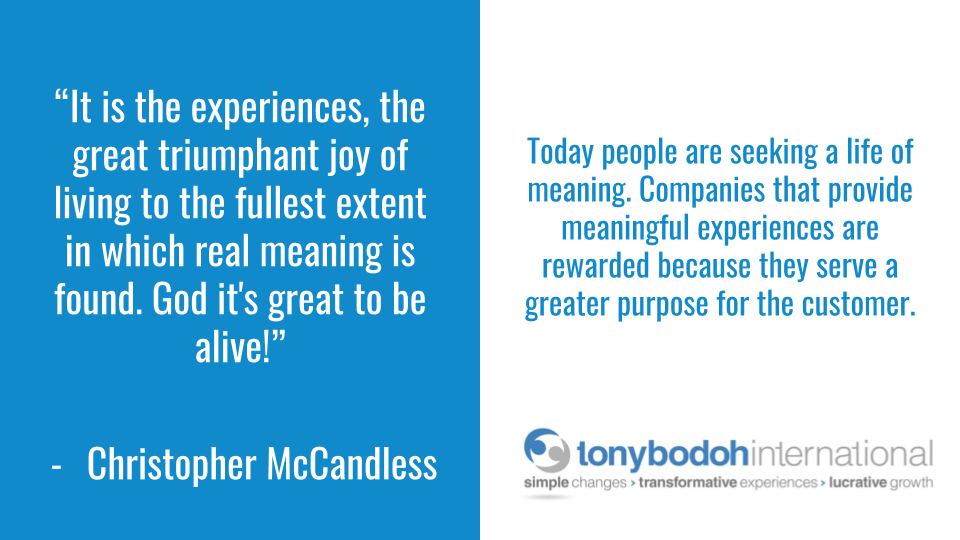 Today people are seeking a life of meaning. Companies that provide meaningful experiences are rewarded because they serve a greater purpose for the customer. https://t.co/F3flAAVjBF #business #entrepreneur https://t.co/YVABE7990v