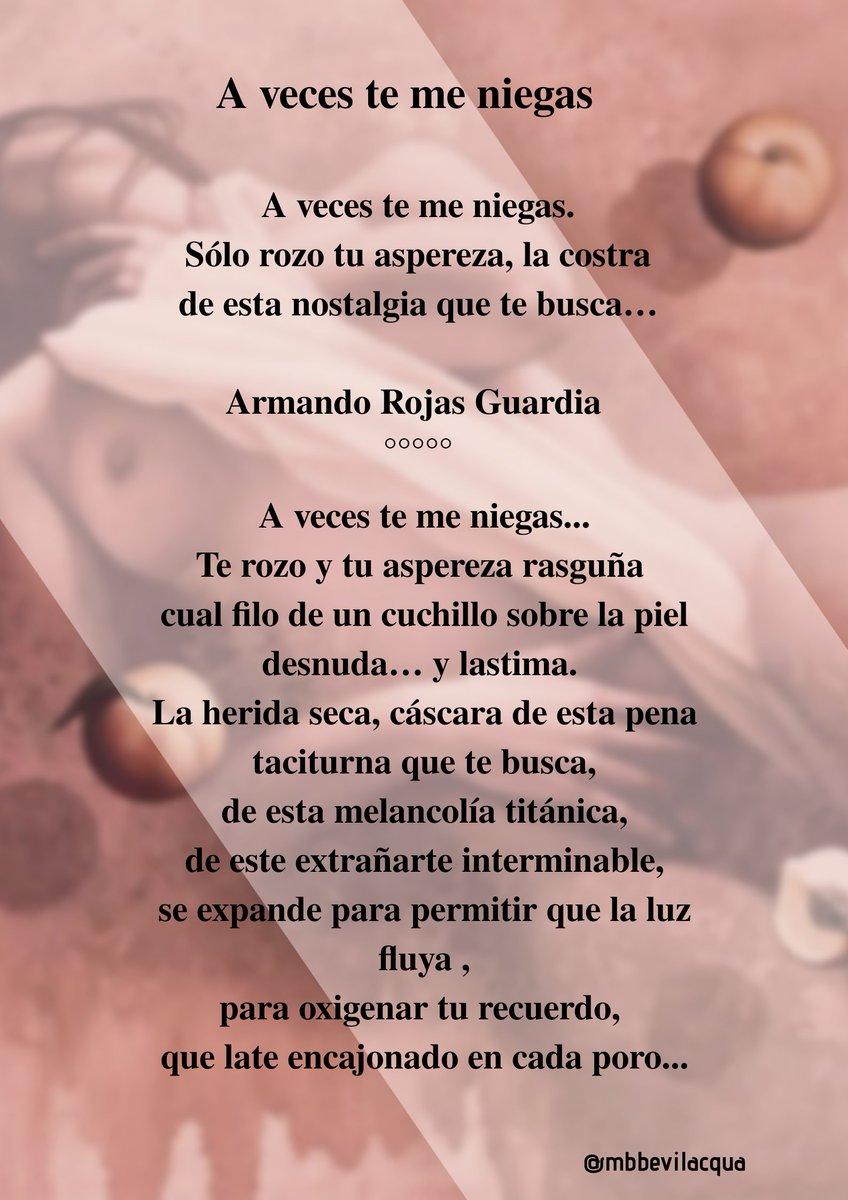 «A veces te me niegas». • En honor al poeta venezolano .@ARojasGuardia #QEPD (Sept. 1949 🌟 - Jul. 2020 ✝️) • • #CarpeDiem 🍀 • #Poesía_A_4Manos #Poesía #Fotopoesía #Fotopoema #Poiesis #MBBQuotes #LyF15 #Poerotic #Erotuits #Poetry #Poetuit #PoetryCommunity #PoetryForAChange https://t.co/PFdL5McyWc