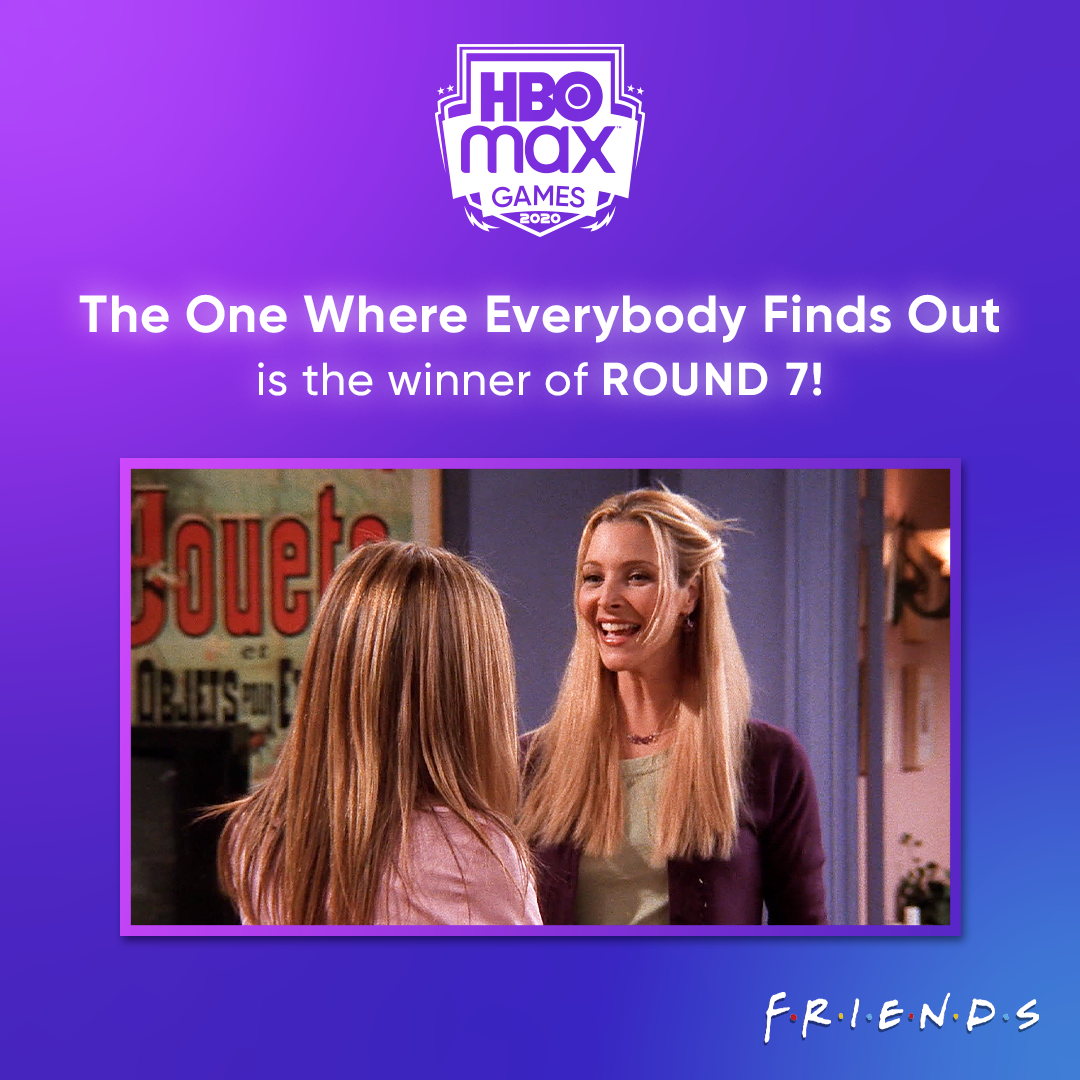 And The One Where Everybody Finds Out is the winner of Round 7! Voting is now open for Round 8 of #HBOMaxGames