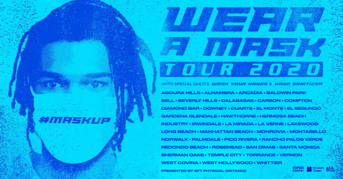 JUST ANNOUNCED! The Wear A Mask Tour with Special Guests Wash Your Hands & Hand Sanitizer presented by 6ft Physical Distance! #MaskUp TODAY! #WearAMask #LACountyTogether #TeamLA https://t.co/v6w1NM9DQ6