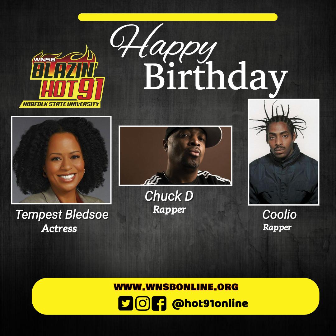 Happy Blazin\ Hot Birthday to Tempest Bledsoe, Chuck D & Coolio