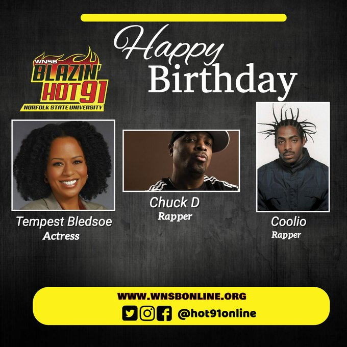 Happy Blazin\ Hot Birthday to Tempest Bledsoe, Chuck D & Coolio