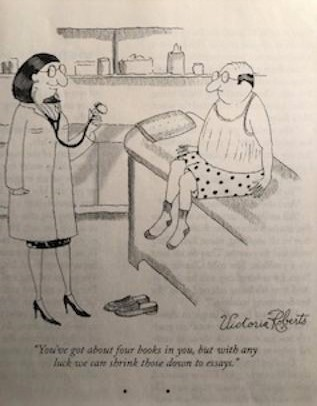 """Writers, sound familiar?  """"You've got about four books in you, but with any luck we can shrink those down to essays."""" Victoria Roberts  @NewYorker     #comics #Writer pic.twitter.com/qziUsZLnKQ"""