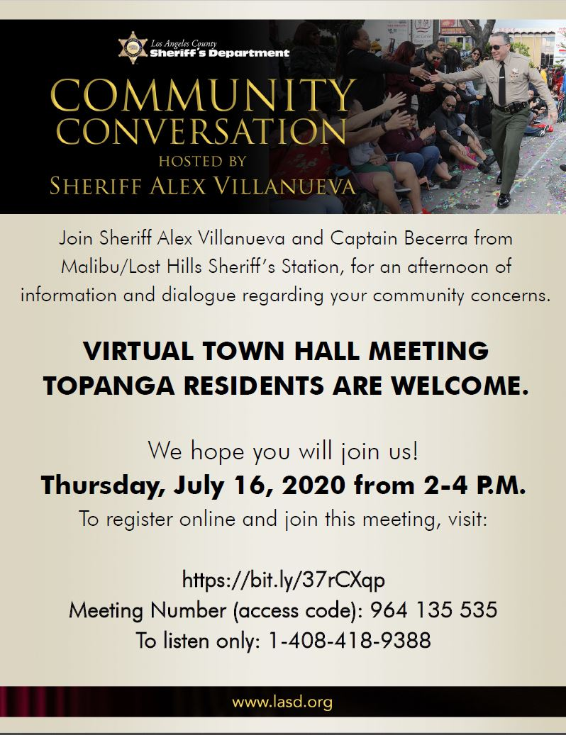 Join @LACoSheriff & @LHSLASD Capt. Becerra on Thurs, July 16, 2020 from 2-4 P.M. for a virtual town hall meeting regarding your community concerns. To register for this FREE event, visit bit.ly/37rCXqp More info in the flyer below.