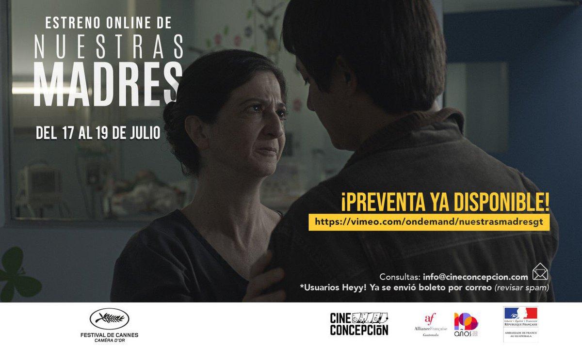 ⚡️ATENCIÓN: HOY inicia la PREVENTA de la película Nuestras Madres, ganadora de la Cámara de Oro en Cannes. *Disponible exclusivamente para Guatemala el 17, 18 y 19 de julio* a través de Vimeo On Demand.  Pueden comprar sus entradas aquí:  👉 https://t.co/6GTQ3kUGTH https://t.co/JwD5qYvweR