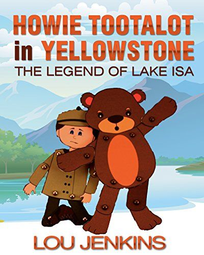 *Featured* #BookBloggers! Howie Tootalot in Yellowstone: The Legend of Lake… available for #BookReviews https://t.co/F7Bs54aiM9 https://t.co/TS2L3wWCp9