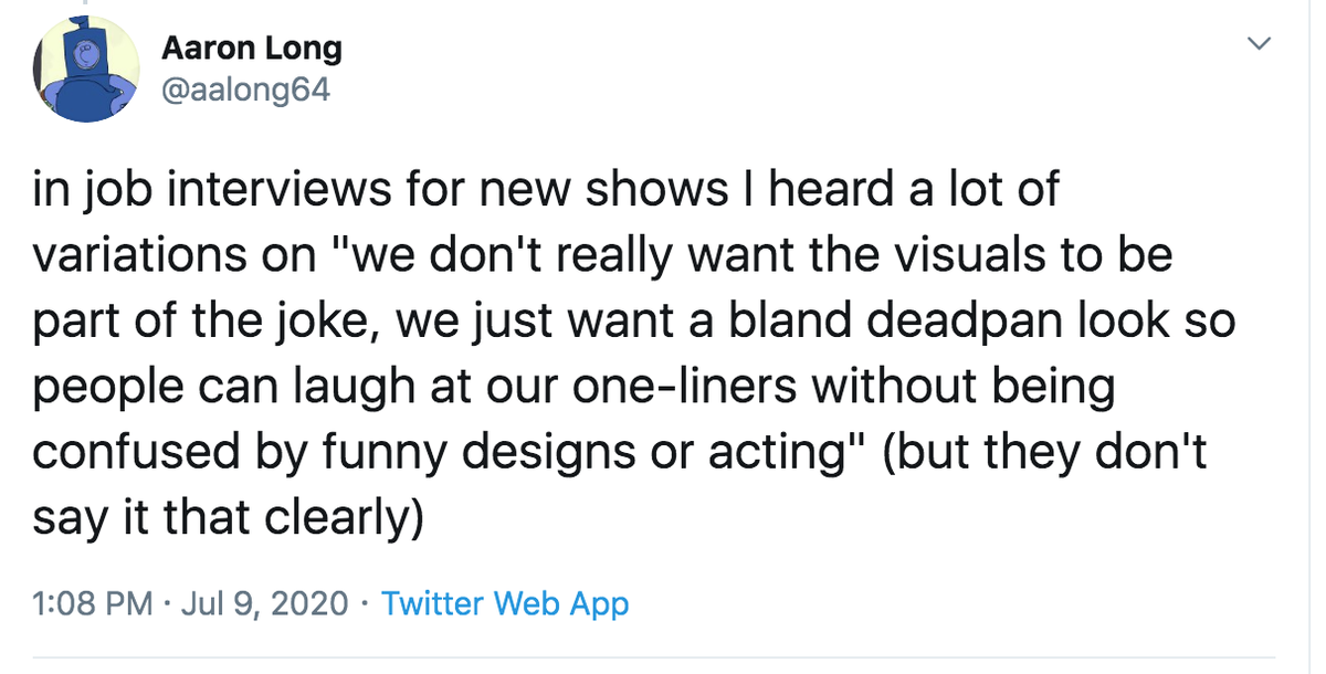 this edict 4 all cartoon sitcoms was started by The Simpsons when they first told the animators 2 tone down the cartooniness after seeing season 1s Some Enchanted Evening test footage behold that decisions legacy, cartoonists cartoon writers r still ur unworthy masters