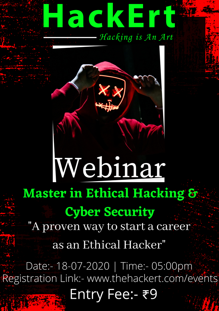 """Master in Ethical Hacking & Cyber Security (MEHCS)  """"A proven way to start a career as an Ethical Hacker""""  Date:- 18-07-2020 