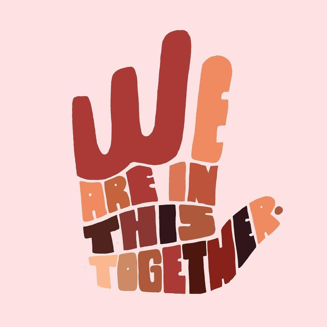 """Daily reminder. ✊🏻✊🏼✊🏽✊🏾✊🏿 """"My brother my sister, don't give up on hope, It's gonna get better, coz we are together."""" #TogetherInThis 💗 Art via @aprilmoralba. https://t.co/GnppaPmdgH"""