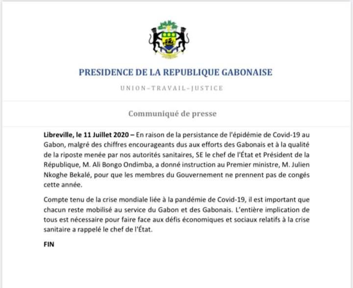Communiqué de presse | Le Chef de l'État et Président de la République, SEM Ali Bongo Ondimba, a donné instruction au Premier ministre, M. Julien Nkoghe Bekalé, pour que les membres du Gouvernement ne prennent pas de congés cette année. https://t.co/uxFCW9Xhdt