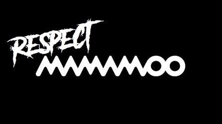 #RespectMAMAMOO