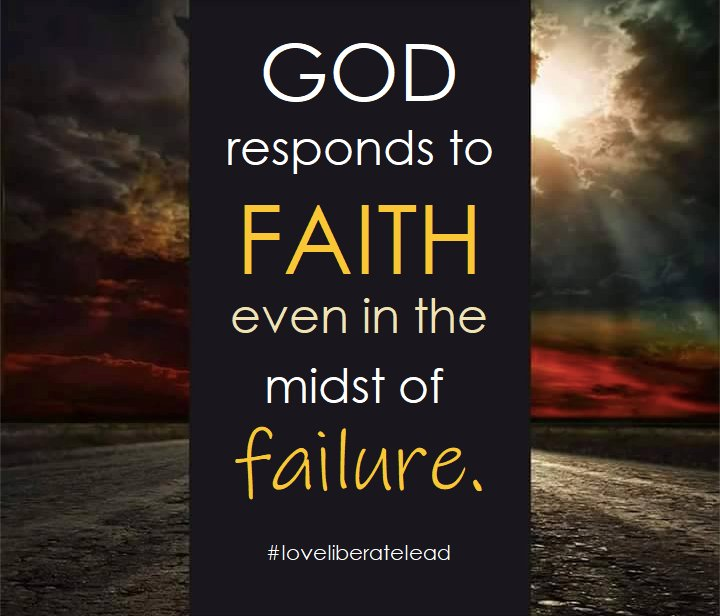 God responds to faith even in the midst of failure.  #SATURDAY  #SaturdayThoughts  #MotivationalQuotes  #quotesoftheday  #quotes #God #loveliberateleadpic.twitter.com/yOaBiIu33d