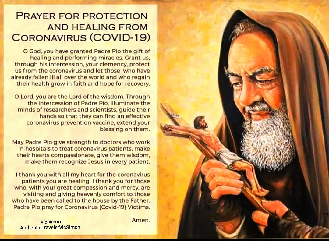 Prayer to Saint Padre Pio for Protection £ Healing from COVID-19 #Prayer  #COVID19 #PadrePio  #PrayerForProtectionFromCovid19  #PrayerForHealingFromCovid19   #JourneyOfFaith #JourneyOfLife #EveryDayIsAJourney #LifeIsTravel #AuthenticTravel#Travel #Backpacking #COVID19Pandemicpic.twitter.com/N8KOKQ27Gh