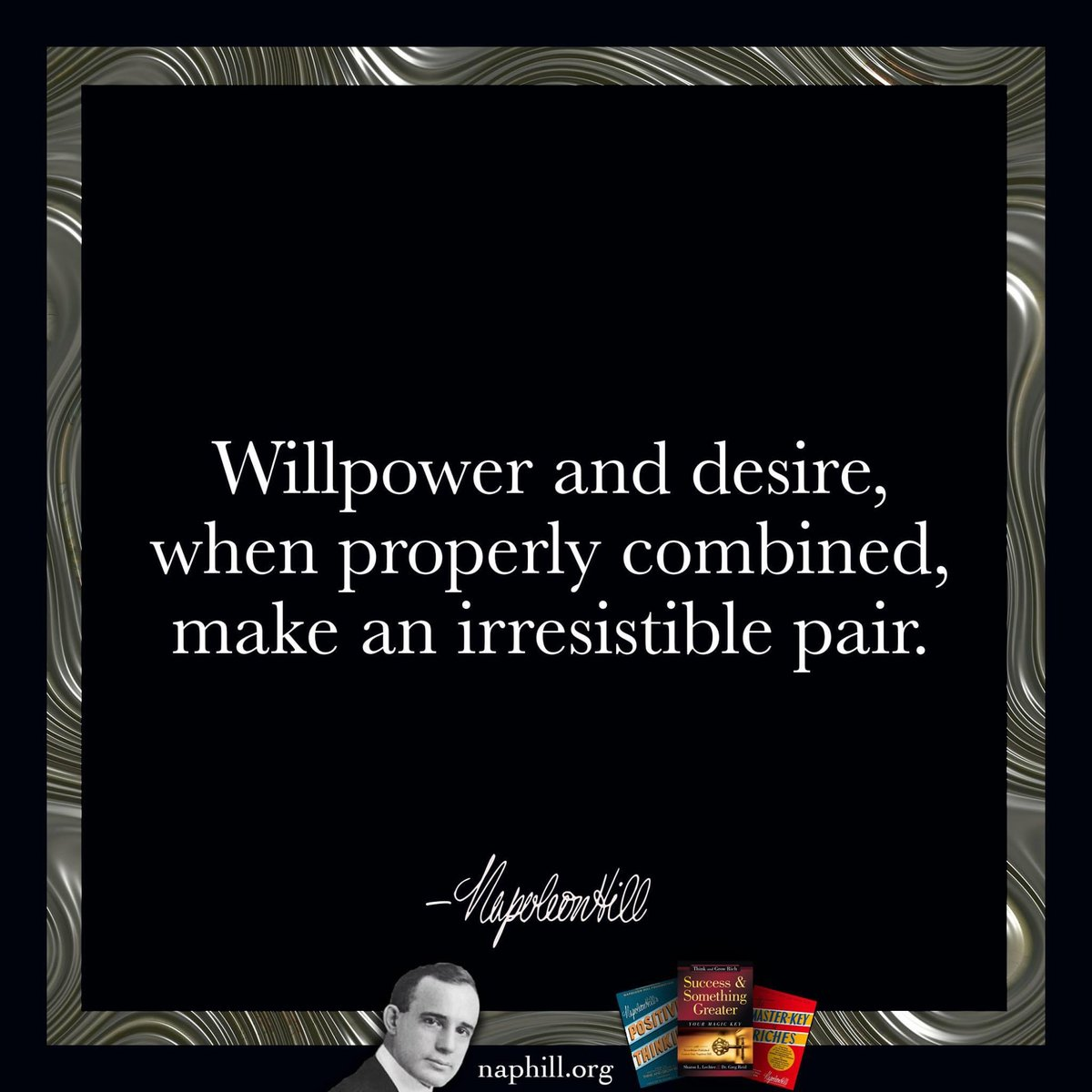 Willpower and desire, when properly combined, make an irresistible pair. #NapoleonHill #ThinkandGrowRich #Willpower #Desire #Mindset #Inspiration #Motivation #Success #Goalspic.twitter.com/sFPQbdzVTZ