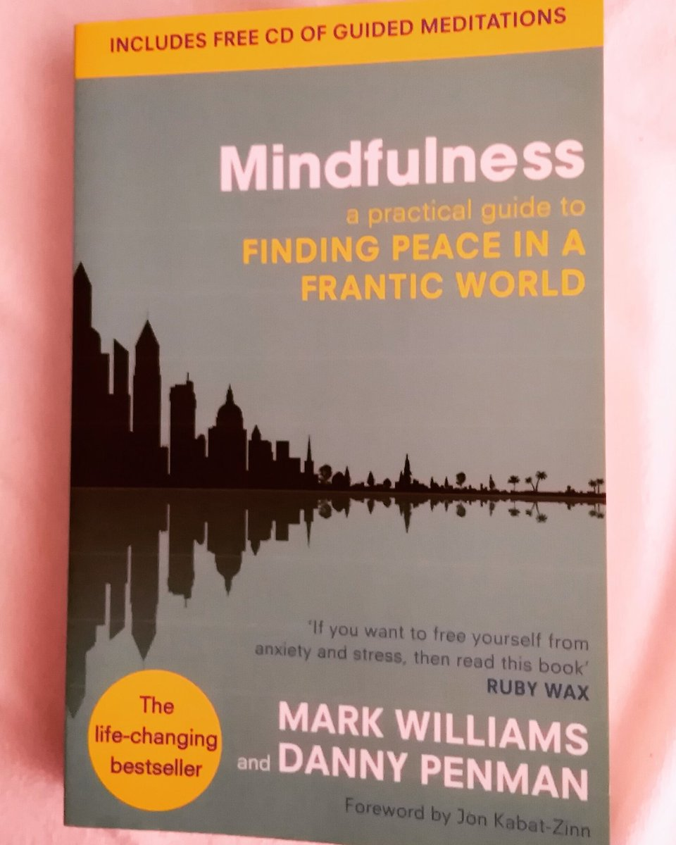 Finished reading Mindfulness by Mark Williams and @DrDannyPenman This 8-week mindfulness programme has been excellent & I'll continue to use the guided meditations. I give it 5/5. #books #mentalhealth #nonfiction #Mindfulnessmeditation #anxiety https://t.co/XkamVxSv1i