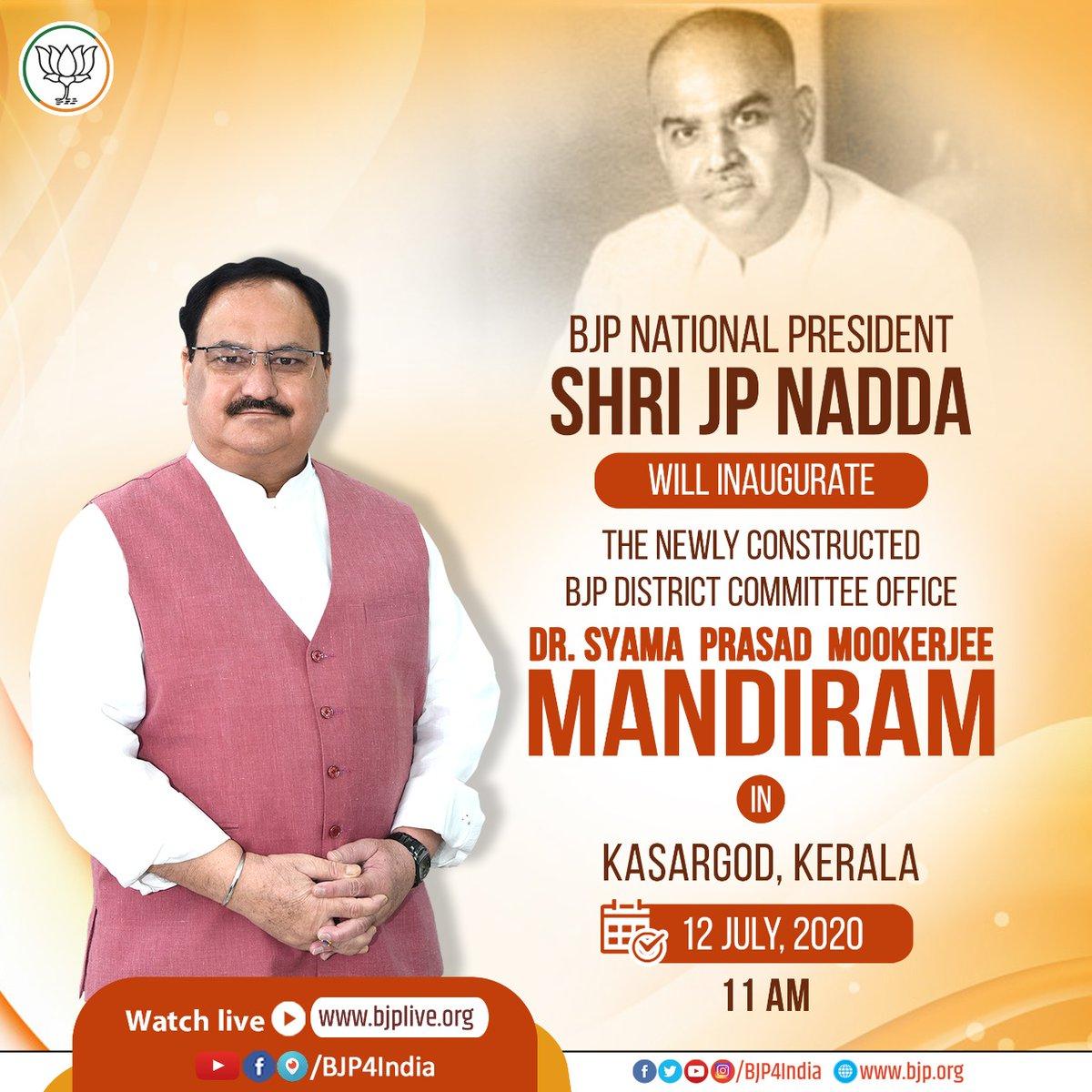 BJP National President Shri @JPNadda will inaugurate the newly constructed BJP District Committee office building 'Dr. Syama Prasad Mookerjee Mandiram' in Kasaragod, Kerala tomorrow.  Watch live on all BJP's social media platforms. https://t.co/cjxahtLDnL