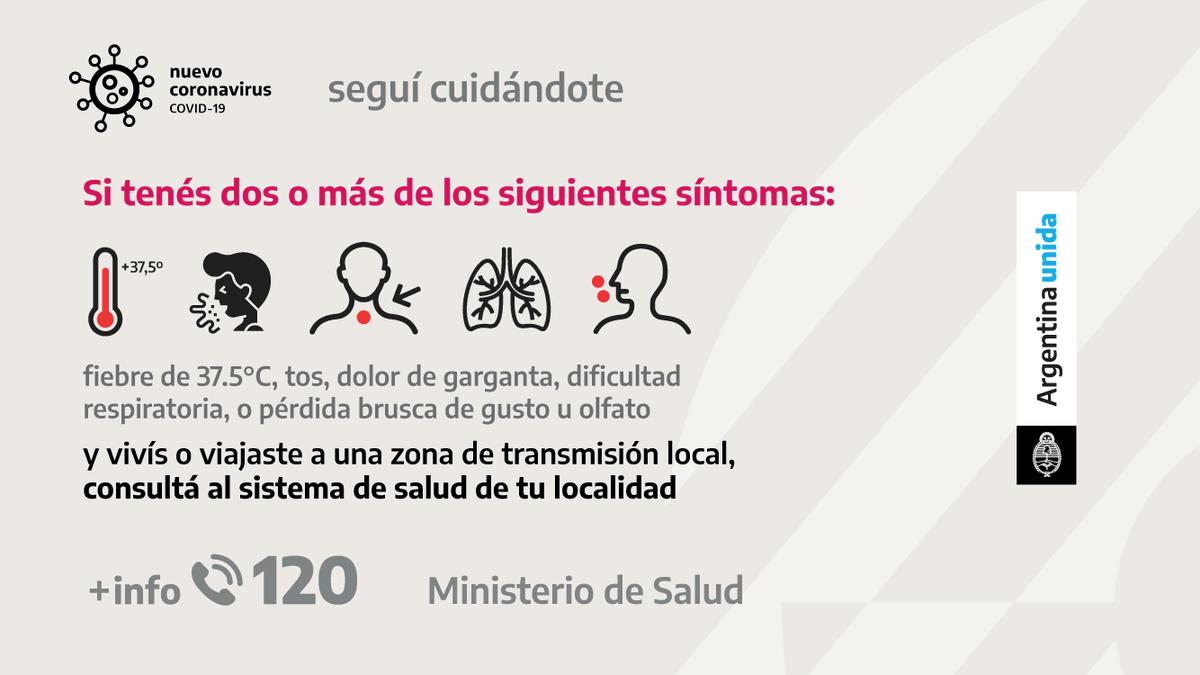 Si presentás alguno de estos síntomas comunicate con el sistema de salud de tu localidad.  Estés donde estés, seguí cuidándote.  #ArgentinaUnida #CuidarteEsCuidarnos https://t.co/7ihv3PgZzR