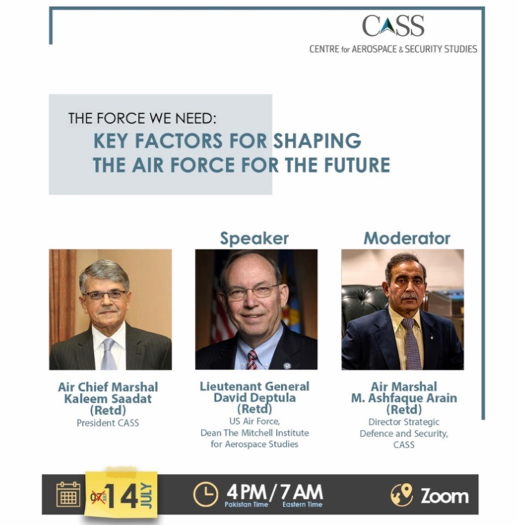 CASS is holding a webinar on 'Key Factors for Shaping the Air Force for the Future' on 14 July.   You may register at the link below:     The event would also be broadcast live on CASS YouTube channel.     📞 +9203245405650