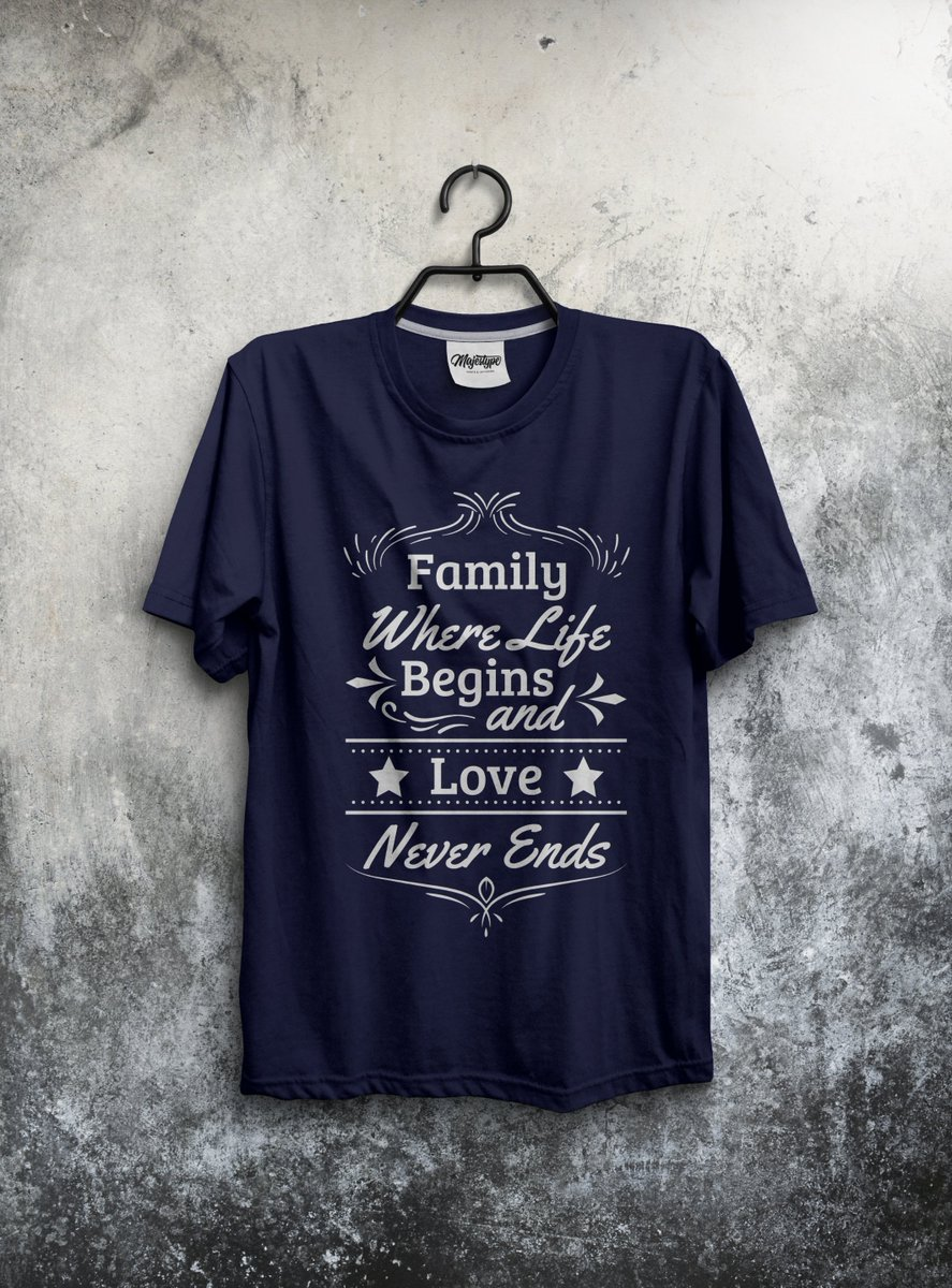 MY NEW T SHIRT DESIGN. HOW IS IT? If you need #t_shirt #design or #designer please contact me:    #Family_where_life_begins_and_love_never_ends #typography #shirts #tees #art #amazing #Amazon #etsyshop #etsy #awesome #hoodie #family #lifestyle #life #love