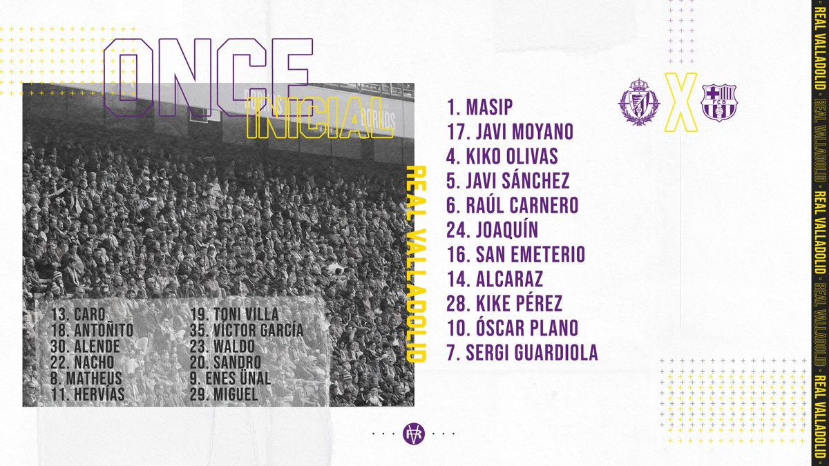LINE-UP | 📰💜 This is the Starting XI selected to clash against @FCBarcelona  #pucela #RealValladolidBarça