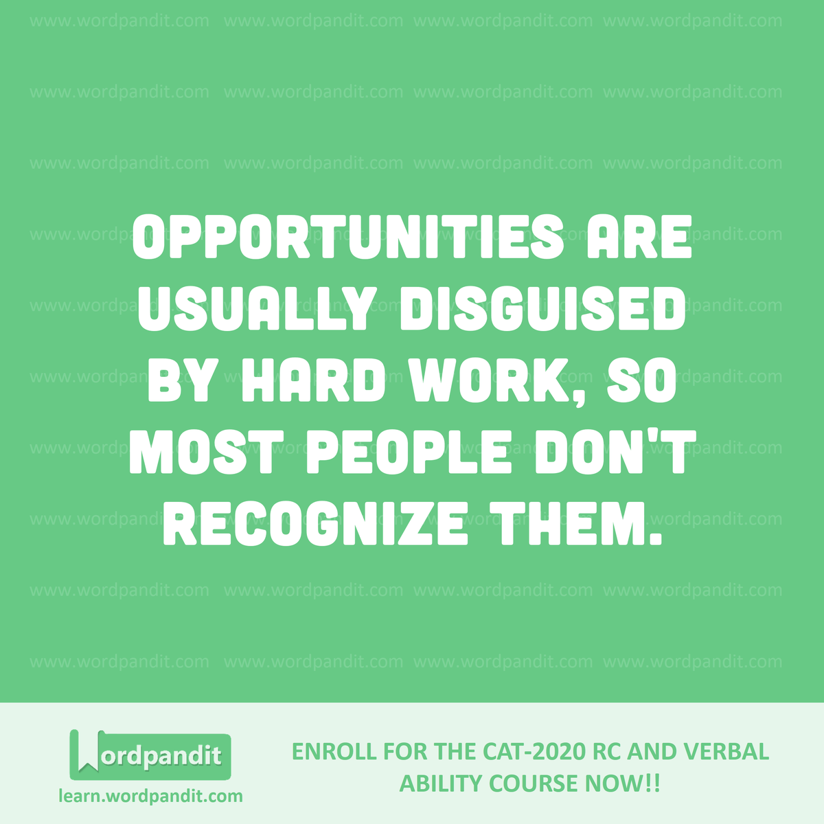 Opportunities are usually disguised by hard work, so most people don't recognize them.  #motivation #wordpandit #quotesdaily #examprep #bank #ssc #ipmat #mba #pgdbm #iims #varc #rc #cat2020 #gmat #gre #mbaprep #motivationalquote #nevergiveuppic.twitter.com/k6Ufl9Uxwe
