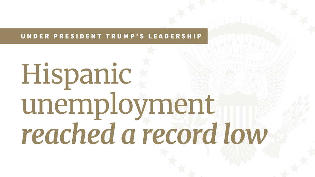 President @realDonaldTrump is a champion for the American worker.  Under his leadership, Hispanic unemployment reached a record low and median income for Hispanic households reached a historic high, surpassing $50K for the first time on record!  MORE: https://t.co/2QCWyYHWgi https://t.co/L4DZNeWx98